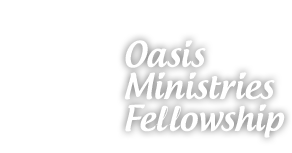 Oasis Ministries Fellowship